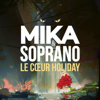 MIKA - Le Coeur Holiday (feat. Soprano) illustration