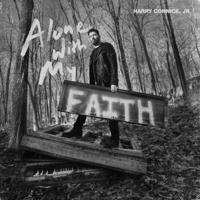 Harry Connick, Jr. - Alone With My Faith artwork