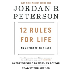 12 Rules for Life: An Antidote to Chaos (Unabridged) - Jordan B. Peterson audiobook, mp3