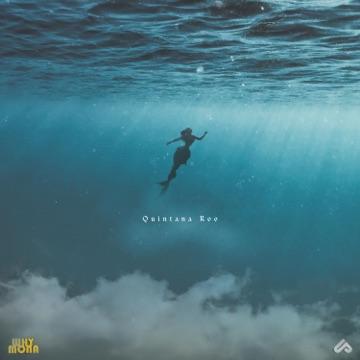 Unlike Pluto & Why Mona – Quintana Roo – Single