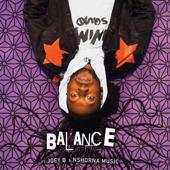 Balance (feat. Joey B & Nshonamuzik) - Pappy Kojo