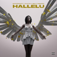 Masterkraft - Hallelu (feat. Bella Shmurda & Zlatan) - Single