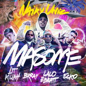 Naiky Unic, ECKO & Lalo Ebratt - MASOME feat. Lit Killah & Brray