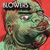 Blowers - Waste of a Man