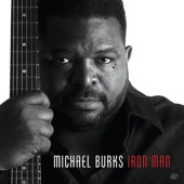 Michael Burks - Changed Man