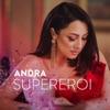 Andra - Supereroi