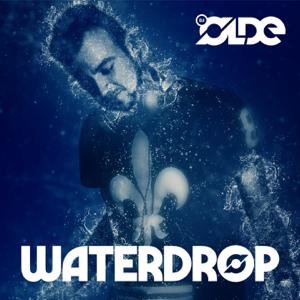 DJ Olde - Waterdrop