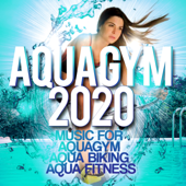 Aqua Gym 2020 - Music For Aquagym, Aqua Biking, Aqua Fitness.