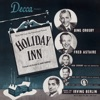 Holiday Inn Original 1942 Motion Picture Soundtrack