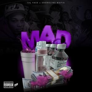Lil Yase & Shoreline Mafia - Mad