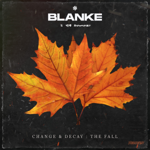 Blanke - Change & Decay: The Fall - EP