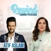 Rewind With Samina Peerzada feat Atif Aslam Episode 1