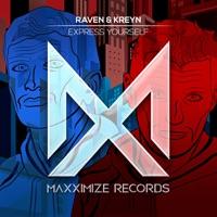 Express Yourself - RAVEN & KREYN