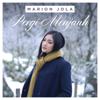 Pergi Menjauh - Marion Jola