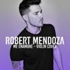 Robert Mendoza - Me Enamoré