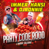 Immer Hansi & DJ Ronnie - Party Code Rood (L'amour Toujours) kunstwerk
