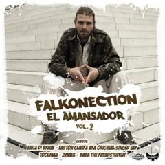El Amansador, Vol. 2 (feat. Exile di Brave, Easton Clarke, 2maek, Toolman & Baba The Fayahstudent) - EP