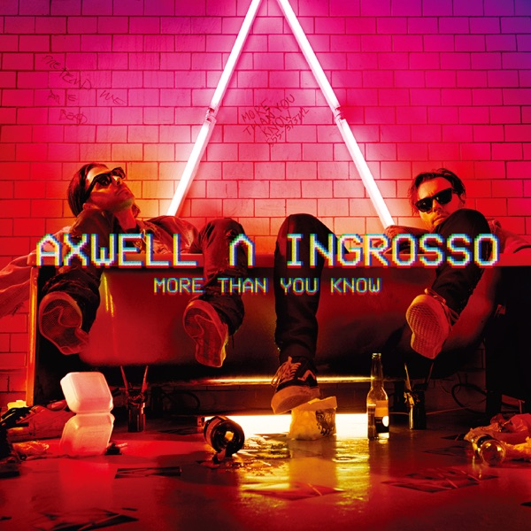 Axwell Λ Ingrosso mit I Love You (feat. Kid Ink)