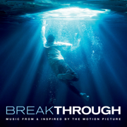 Breakthrough (Music From & Inspired By The Motion Picture) - Various Artists - Various Artists