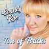 Cassidy-Rae - Ton of Bricks artwork