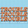 Lennert Wolfs & Voltage DJ - Trouble (feat. Charine Eyny) artwork