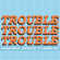 Trouble (feat. Charine Eyny) - Lennert Wolfs & Voltage DJ