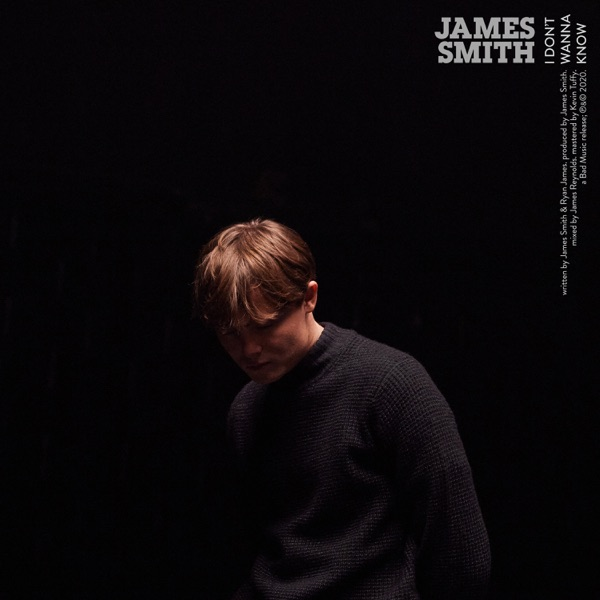James Smith – I Don't Wanna Know – Single [iTunes Plus AAC M4A] Download Free