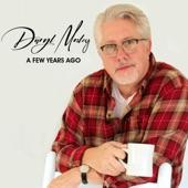 Daryl Mosley - A Few Years Ago