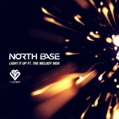 North Base,The Melody Men - Light It Up