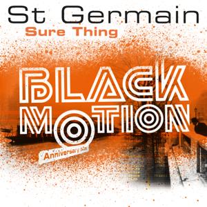 St Germain - Sure Thing (Black Motion Anniversary Mix Edit)