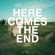 Gerard Way Here Comes the End (feat. Judith Hill) - Gerard Way