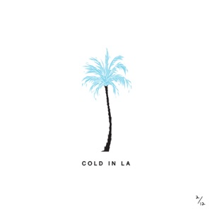 Cold in LA - Single Mp3 Download