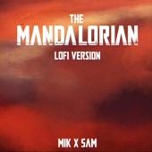 Mik - The Mandalorian - Star Wars Lofi