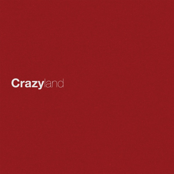 Crazyland - Single