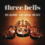 Mike Auldridge, Jerry Douglas & Rob Ickes - Panhandle Rag