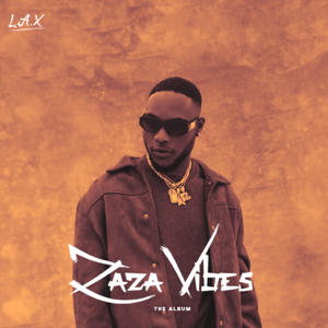 L.A.X - ZaZa Vibes