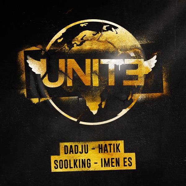 UNITE, Dadju & HATIK feat. Imen Es & Soolking  -  Unité (feat. Soolking & Imen Es) diffusé sur Digital 2 Radio