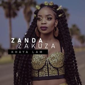 Zanda Zakuza - Khaya Lam feat. Master KG & Prince Benza