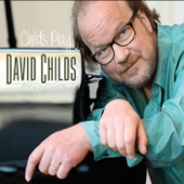 David Childs - I Wish I Knew How It Would Feel to Be Free