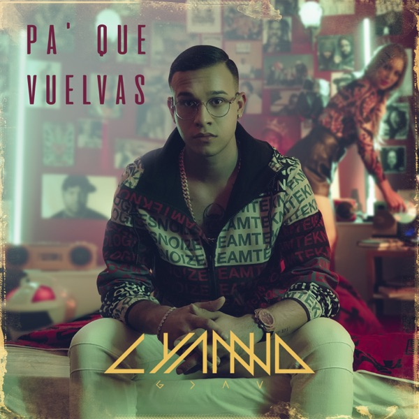 Pa' Que Vuelvas - Single
