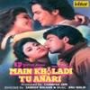 Main Khiladi Tu Anari (Original Motion Picture Soundtrack)