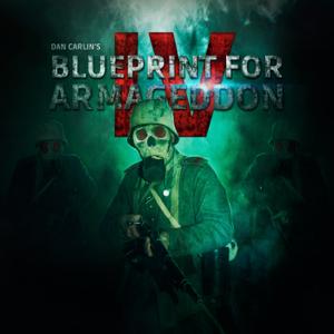 Dan Carlin - Episode 53 - Blueprint for Armageddon IV