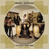 Enrique Rodríguez & The Negra Chiway Band - Paso Firme