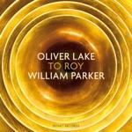 Oliver Lake & William Parker - Variation On a Theme of Marvin Gaye