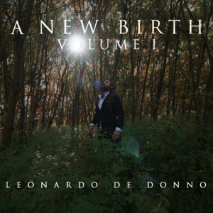 Leonardo de Donno - A New Birth