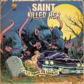 Saint Killed Her - Werewolves on Wheels