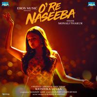 O Re Naseeba - Single