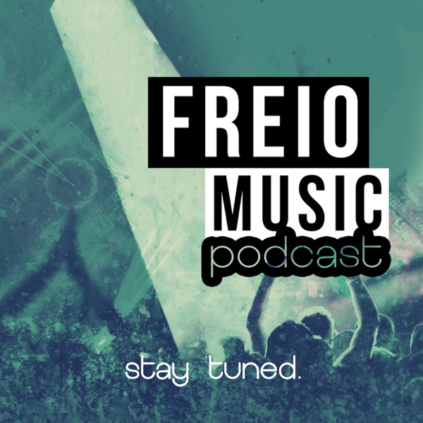 The Freio Music Podcast