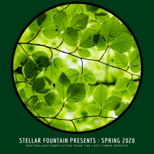 Various Artists - Stellar Fountain Presents : Spring 2020
