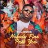 Nobody Fine Pass You - Single